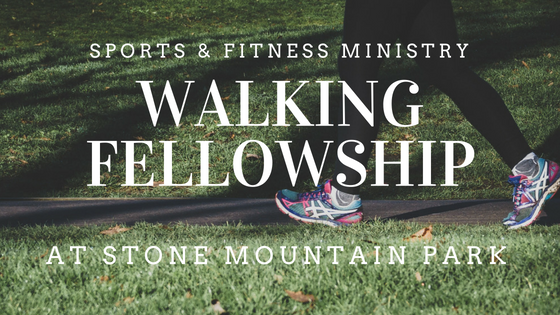 Stone Mountain Walking Fellowship