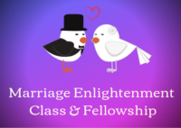 Marriage Enlightenment Class/Fellowship