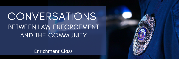 Conversations Between Law Enforcement & the Community Enrichment Class at From the Heart Atlanta