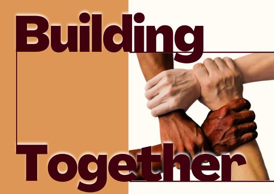 Building Together – Part 2